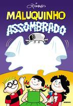 Livro - Maluquinho assombrado -