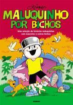 Livro - Maluquinho Por Bichos -