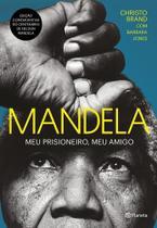 Livro - Mandela - Meu prisioneiro, meu amigo