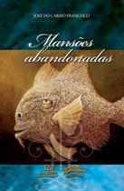Livro - Mansões abandonadas -