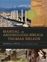 Livro - Manual de arqueologia bíblica Thomas Nelson -