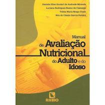 Livro Manual De Avaliação Nutricional Do Adulto E Do Idoso - Rubio