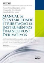 Livro - Manual De Contabilidade E Tributação De Instrumentos Financeiros E Derivativos -