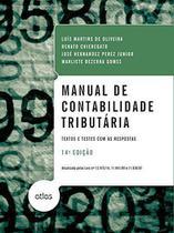 Livro - Manual de contabilidade tributária: textos e testes com as respostas -