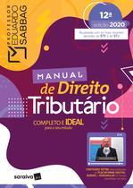 Livro - Manual de Direito Tributário - 12ª Ed. 2020 -