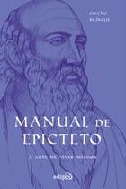 Livro - Manual de Epicteto: A arte de viver melhor -