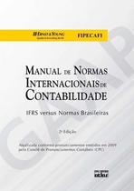 Livro - Manual de normas internacionais de contabilidade: IFRS versus normas brasileiras -