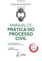 Livro - Manual de Prática do Processo Civil -