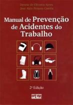 Livro - Manual De Prevenção De Acidentes Do Trabalho: Aspectos Técnicos E Legais -