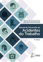 Livro - Manual de Prevenção de Acidentes do Trabalho -