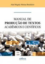 Livro - Manual De Produção De Textos Acadêmicos E Científicos -