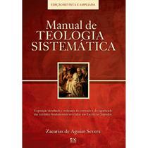 Livro - Manual de Teologia Sistemática - Editora A D Santos.
