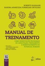 Livro - Manual de Treinamento - Como desenvolver programas de capacitação, treinamento e desenvolvimento do potencial humano -