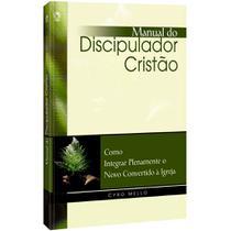 Livro Manual do Discipulador Cristão - Cyro Mello - Cpad -