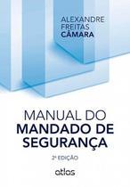 Livro - Manual Do Mandado De Segurança -