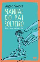 Livro - Manual do pai solteiro -