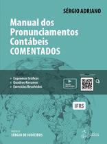 Livro - Manual dos Pronunciamentos Contábeis Comentados -