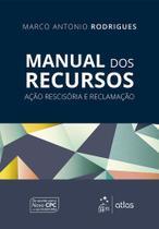 Livro - Manual dos Recursos - Ação Rescisória e Reclamação -