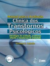 Livro - Manual para a Avaliação Clínica dos Transtornos Psicológicos - Infantil -