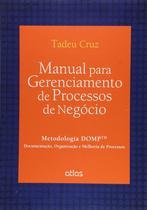 Livro - Manual Para Gerenciamento De Processos De Negócio: Metodologia Domp™ -