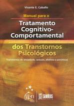 Livro - Manual para o Trat. Cognitivo Comportamental -