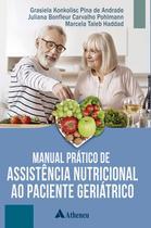 Livro - Manual Prático de Assistência Nutricional ao Paciente Geriátrico -