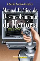Livro - Manual Prático DE Desenvolvimento DA memória -
