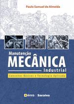 Livro - Manutenção mecânica industrial - Conceitos básicos e tecnologia aplicada