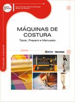 Livro - Máquinas de costura - Tipos, preparo e manuseio