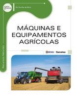 Livro - Máquinas e equipamentos agrícolas -