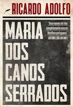 Livro - Maria dos Canos Serrados -
