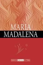Livro Maria Madalena - Ordem Do Graal Na Terra