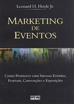 Livro - Marketing De Eventos: Como Promover Com Sucesso Eventos, Festivais, Convenções E Exposições -