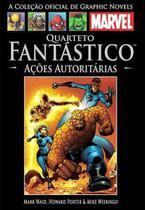 Livro Marvel Quarteto Fantástico - Ações Autoritárias -