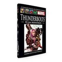 Livro Marvel Thunderbolts Fé em Monstros -
