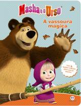 Livro - Masha e o urso - A vassoura mágica -