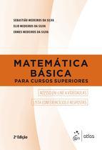 Livro - Matematica Basica Para Cursos Superiores - 02Ed/18 - Atlas -