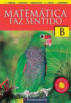 Livro - Matematica Faz Sentido B - Fundamento Aluno - 2ª Edição -