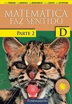 Livro - Matematica Faz Sentido D - Parte 2 - Versão Santo Inácio - 2ª Edição -