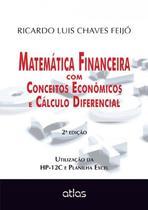 Livro - Matemática Financeira Com Conceitos Econômicos E Cálculo Diferencial -