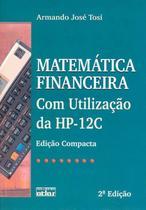 Livro - Matemática Financeira Com Utilização Da Hp-12C (Edição Compacta) -