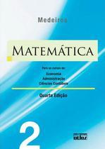 Livro - Matemática: Para Os Cursos De Economia, Administração E Ciências Contábeis - Volume 2 -