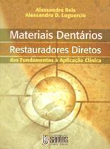 Livro - Materiais Dentários Diretos - Dos Fundamentos à Aplicação Clínica -