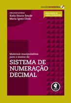 Livro - Materiais Manipulativos para o Ensino do Sistema de Numeração Decimal - Volume 1