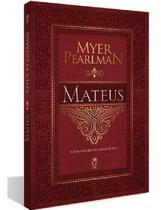 Livro Mateus - Estudo - Comentário Bíblico Myer Pearlman - CPAD