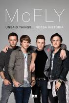 Livro - McFly: Unsaid things. nossa história -