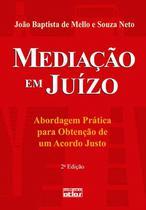 Livro - Mediação Em Juízo: Abordagem Prática Para Obtenção De Um Acordo Justo -