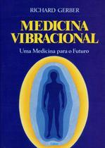 Livro - Medicina Vibracional -