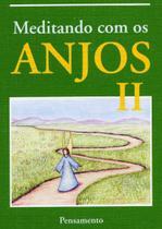 Livro - Meditando Com Os Anjos II -