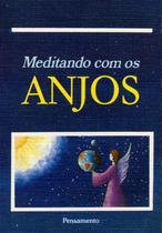 Livro - Meditando Com Os Anjos -